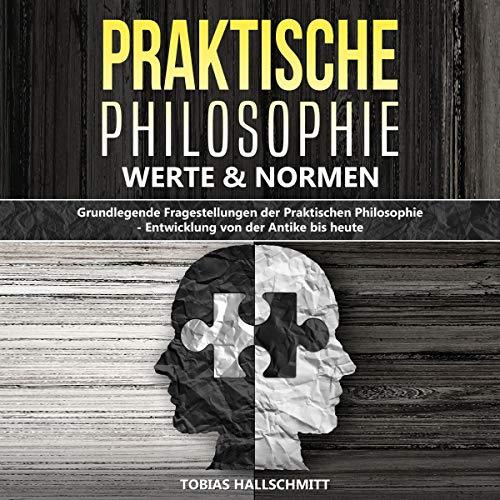 Praktische Philosophie - Werte und Normen Titelbild