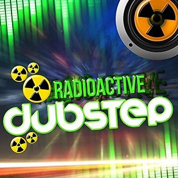 Radioactive Dubstep