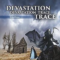 Devastation Trace