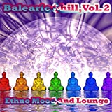 Balearic Chill, Vol. 2 (Ethno Mood and Lounge)