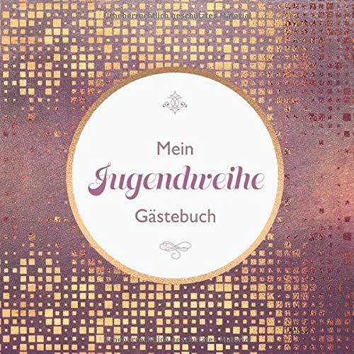 Mein Jugendweihe Gästebuch: Geschenkidee als Erinnerung an das Fest zur Jugendweihe・80 Seiten mit hübscher Verzierung・Ideal als Ergänzung zu Deko und Geschenken