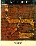 L' art juif - Ed. Arts et Metiers Graphiques