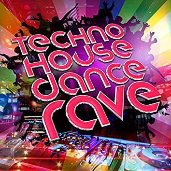 Techno House Dance Rave