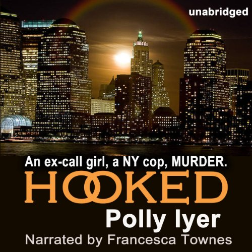 Hooked                   By:                                                                                                                                 Polly Iyer                               Narrated by:                                                                                                                                 Francesca Townes                      Length: 10 hrs and 16 mins     36 ratings     Overall 3.9