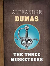 The Three Musketeers : Annotated