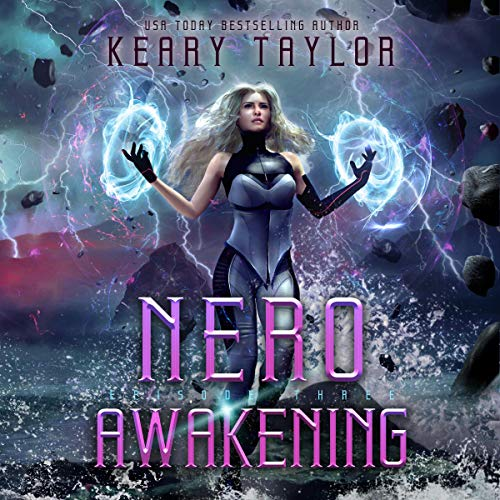Nero Awakening: A Space Fantasy Romance     The Neron Rising Saga, Book 3              By:                                                                                                                                 Keary Taylor                               Narrated by:                                                                                                                                 Jaime Lamchick                      Length: 3 hrs and 56 mins     1 rating     Overall 5.0