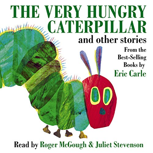 The Very Hungry Caterpillar and Other Stories audiobook cover art