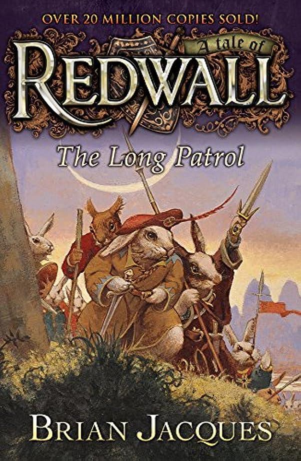 保安コカイン記念日The Long Patrol: A Tale from Redwall (English Edition)