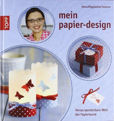 mein papier-design: Annas wunderbare Welt des Papiers