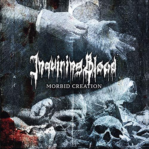 Inquiring Blood: Morbid Creation (Audio CD)
