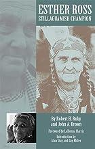 Esther Ross, Stillaguamish Champion
