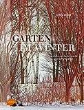 Gärten im Winter: Faszinierende Farbenpracht und Formenvielfalt - Cédric Pollet