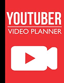 Youtuber Video Planner: Blank Video Storyboard Template Notebook for Youtubers and Vloggers (Youtube Planner)