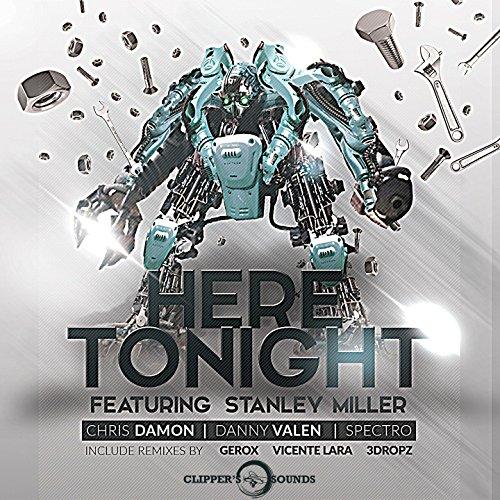 Here Tonight (feat. Stanley Miller) [Vicente Lara Remix]
