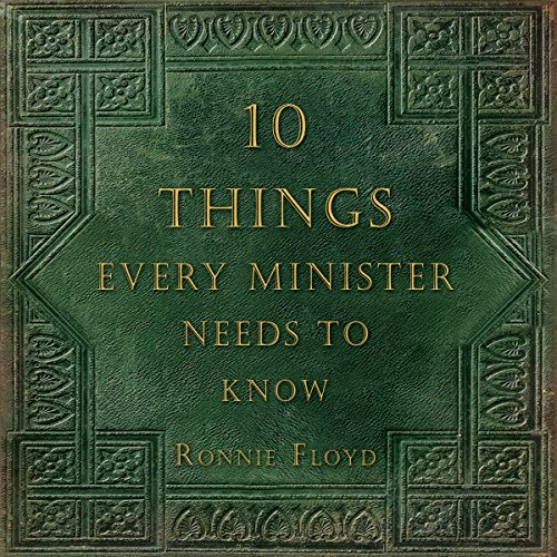 Ten Things Every Minister Needs to Know audiobook cover art