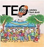En Teo celebra Sant Jordi (En Teo descobreix món)