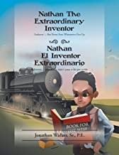 Nathan The Extraordinary Inventor: Endeavor - But Never, Ever, Whatsoever Give Up