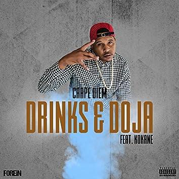 Drinks and Doja (feat. Kokane)
