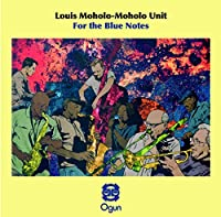 For The Blue Notes by Louis Moholo-Moholo Unit