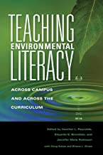 Teaching Environmental Literacy: Across Campus and Across the Curriculum (Scholarship of Teaching and Learning)
