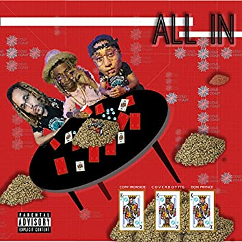 All In (feat. Coverboy TTG, Cory Ironside & Don Prynce)
