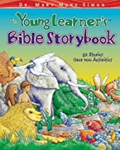 The Young Learner's Bible Storybook: 52 Stories, over 100 Activities