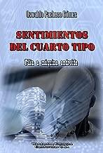 Sentimientos del Cuarto Tipo (WIE nº 247) (Spanish Edition)