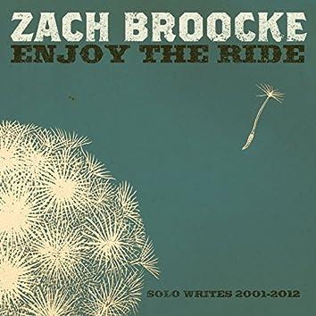 Enjoy the Ride: Solo writes 2001-2012