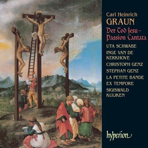 Carl Heinrich Graun : Der Tod Jesu