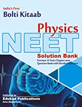 India's First Bolti Kitaab NEET Physics: (Previous 15 years chapter wise questions with solutions)