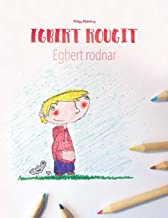 Egbert rougit/Egbert rodnar: Un livre à colorier pour les enfants (Edition bilingue français-suédois)