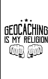 Geocaching Is My Religion: Typography Art Activity Hobby Hiking Adventure Gift Medium Ruled Lined Notebook - 120 Pages 6x9...