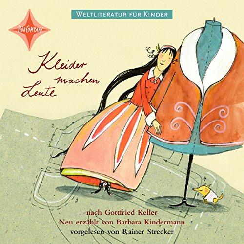 Kleider machen Leute. Weltliteratur für Kinder audiobook cover art