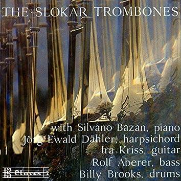 The Slokar Trombones