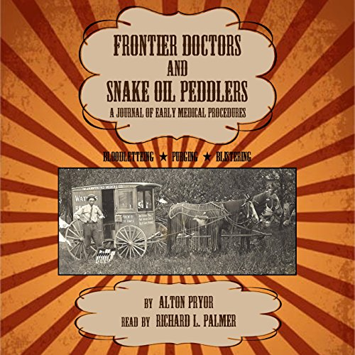 Frontier Doctors and Snake Oil Peddlers audiobook cover art