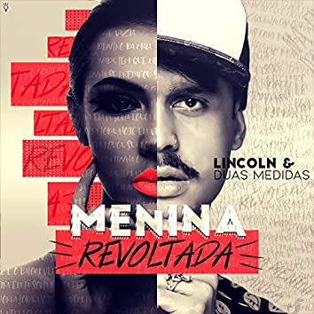 Menina Revoltada - Single