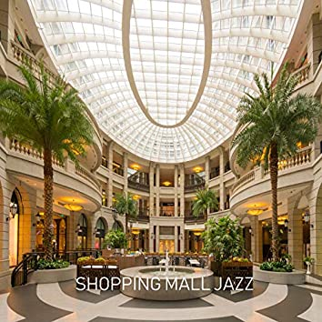 Shopping Mall Jazz
