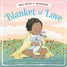 Blanket of Love (New Books for Newborns) by [Alyssa Satin Capucilli, Brooke Boynton-Hughes]