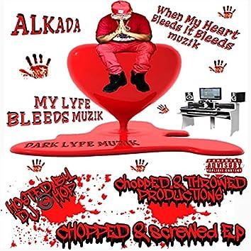 My Lyfe Bleeds Muzik (chopped And Screwed Ep)
