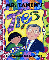 Mr. Tanen's Ties by Maryann Cocca-Leffler