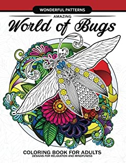 Amazing World of Bugs coloring book for adults: Flower, Floral with insects butterfly, Dragonfly, beetle, bee, ladybug, grasshopper