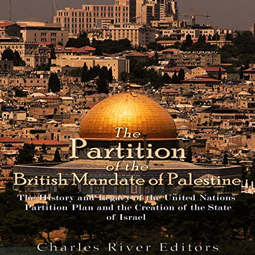 The Partition of the British Mandate of Palestine audiobook cover art