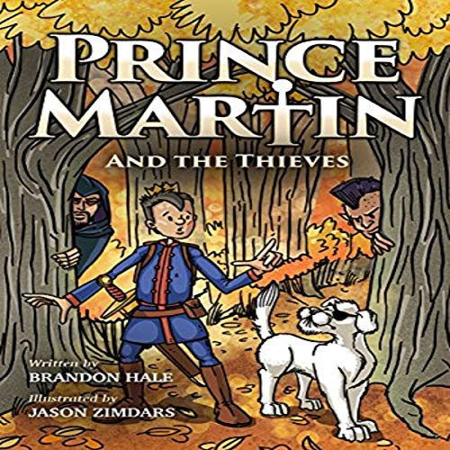 Prince Martin and the Thieves audiobook cover art