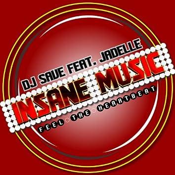 Insane Music (feat. Jadelle) [Feel the Heartbeat]