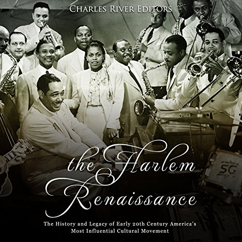 The Harlem Renaissance: The History and Legacy of Early 20th Century America's Most Influential Cultural Movement Titelbild