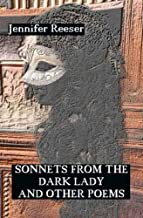 Sonnets from the Dark Lady and Other Poems