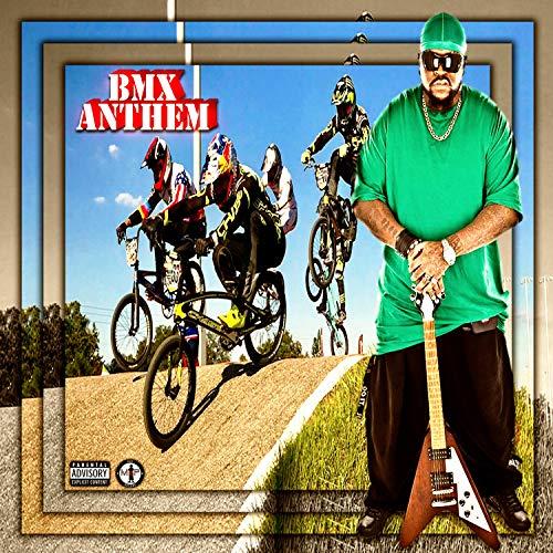BMX Anthem [Explicit] (Electro Remix)
