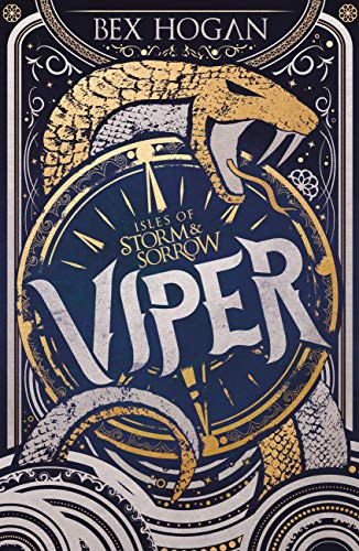 Viper: Book 1 (Isles of Storm and Sorrow) (English Edition)
