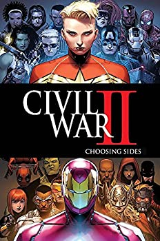 Civil War II  Choosing Sides