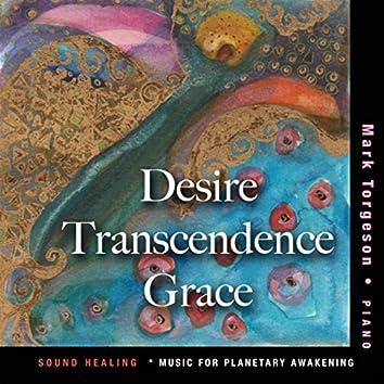 Desire, Transcendence, Grace